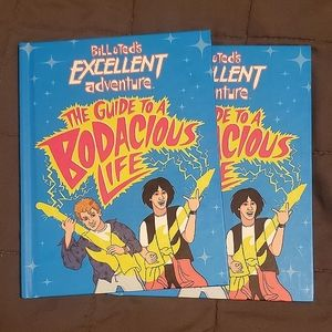 3/$50- Bill & Ted's Guide to a Bodacious Life ×2